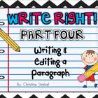 Write Right! Part Four: Writing & Editing a Paragraph {Com