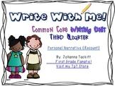 Write With Me! Common Core Writing Unit Third Quarter Pers