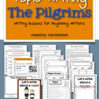 Write about a Topic THE PILGRIMS lessons for beginning writers