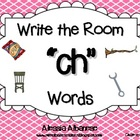 "Write the Room Literacy Center - ""CH"" words"