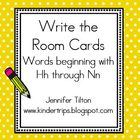 Write the Room Picture &amp; Word Cards for letters Hh through Nn