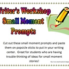 Writer&#039;s Workshop 42 Small Moment Writing Prompts