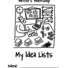 Writer's Workshop Idea Lists Packet