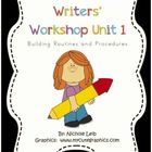 Writers&#039; Workshop Unit 1 Building Routines and Procedures