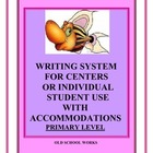 Writing Center for the Primary Classroom with Accommodations