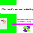 Writing - Effective Expression in Writing PowerPoint