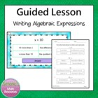 Writing Expressions 6.EE.2a and 6.EE.6