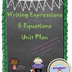 Writing Expressions & Equations Unit Plan