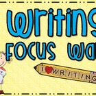 Writing Focus Wall