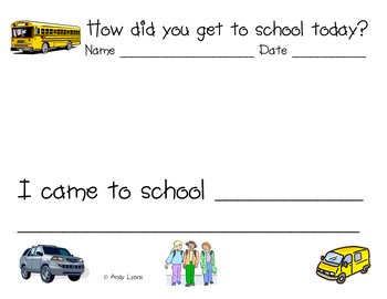 Writing: How did you get to school today?