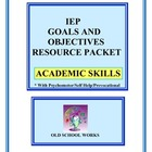 Writing IEP Goals and Objectives: Resource Packet for Academics
