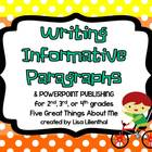 Writing Informative Paragraphs ~ PowerPoint Project {Common Core}