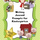 Writing Journal Prompts for Kindergarten (Common Core Base