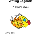 Writing Legends: A Hero&#039;s Journey