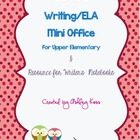Writing Mini Office/Writer&#039;s Notebook Resources for Upper 