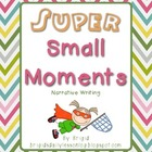 Writing Narratives - Small Moments
