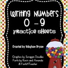 Writing Numbers 0-9 Practice