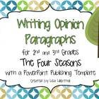 Writing Opinion Paragraphs  ~ PowerPoint Project ~ Four Se