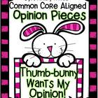 "Opinion Piece K, 1, 2 ""Thumb-bunny Wants My Opinion"" Lesso"