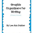 Writing Organizers for Primary Grades
