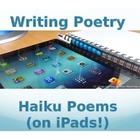 Writing Poetry: Haiku Poems (on iPads!)