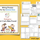 Writing Prompts for CCGPS Kindergarten Unit 1: Let's Make