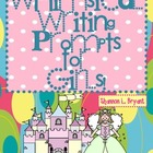 Writing Prompts for Girls (Common Core)