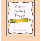 Writing Prompts for Opinion/Persuasive Essays {Upper Elementary}