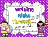 Writing Right Through...June & July