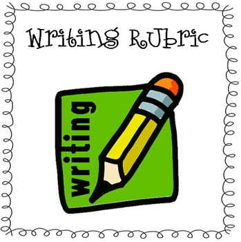 Writing Rubric for First Grade