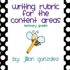 Writing Rubric for the Content Areas