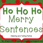 Writing Sentences Holiday Theme - Naming and Telling Parts