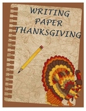 Writing Paper - Thanksgiving