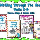 Writing Through the Year Bundle Units 5-8   {Aligned with