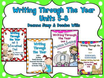 Writers Workshop :Writing Through the Year Bundle Units 5-8  {Common Core}