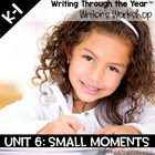 Writing Through the Year Unit 6  {Aligned with Common Core}