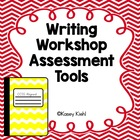 Writing Workshop Assessment Tools