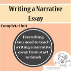 Writing a Narrative Essay - Complete Unit