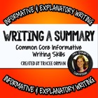 Writing a Summary: Common Core Informative/Explanatory Writing