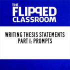 Writing a Thesis Video Lecture Part 1: Prompts (Flipped Cl