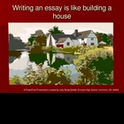 Writing an Essay is Like Building a House