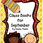 Writing and Making Class Books for September