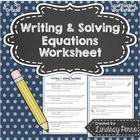 Writing and Solving Equations Scaffolded Worksheet