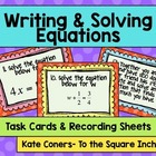 Writing and Solving Equations Task Cards and Recording She