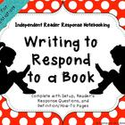 Writing to Respond to a Book: Independent Reader Response