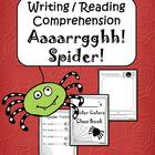 Writing/Reading Comprehension {Aaaarrgghh! Spider!}