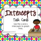 X and Y Intercepts and Graphing Lines Task Cards Common Co