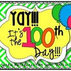 Yay!!! It's the 100th Day!!!