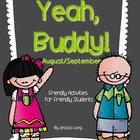 Yeah, Buddy!- Friendly Activities for Buddies to Do {Augus