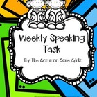 Year Long Weekly Speaking Task